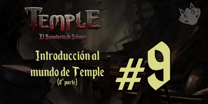 Introducción al mundo de Temple (2ª parte)